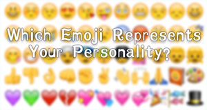 Which Emoji Represents Your Personality?